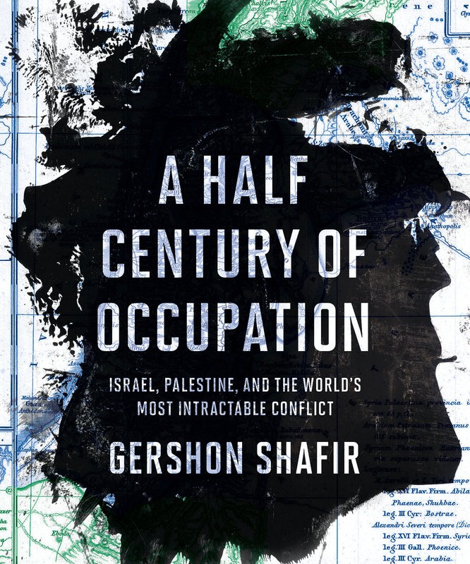 Gershon Shafir – Israel maintains the occupation by denying it